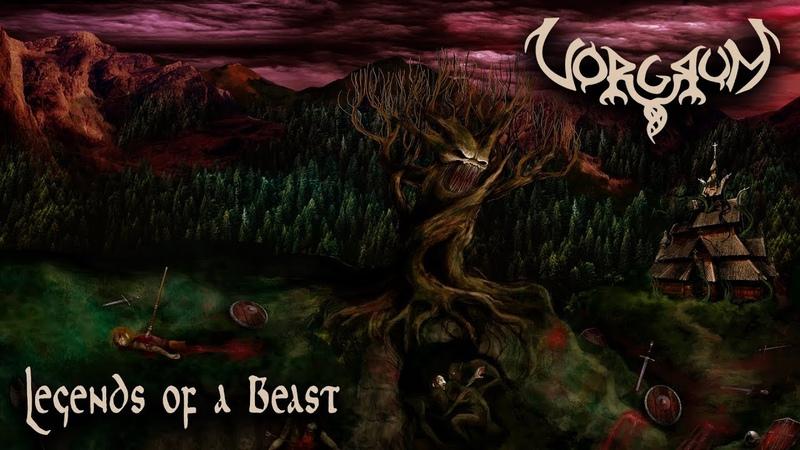Vorgrum - Legends of a Beast