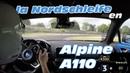 New Alpine A110 - Hot lap at Nürburgring nordschleife (Track mode, ESC off, on board)