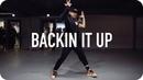Backin' It Up - Pardison Fontaine ft. Cardi B/ Mina Myoung Choreography