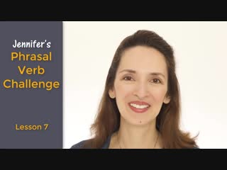Jennifers NEW Phrasal Verb Challenge 🙄 Lesson 7_ drag on, snap out of