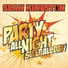 Sean Kingston альбом Party All Night (Sleep All Day)