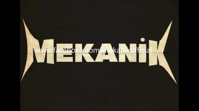 Mekanik - Vahşi ve Esk i - Metallica по- турецки