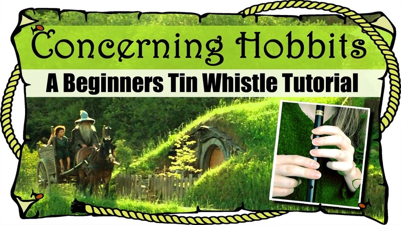 Lord Of The Rings - Concerning Hobbits - BEGINNERS TIN WHISTLE TUTORIAL