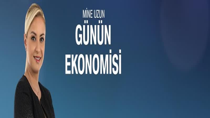 Günün Ekonomisi 11.09.2018 Salı