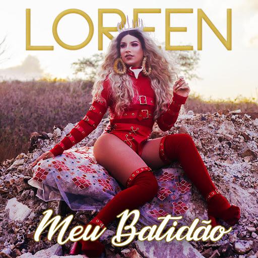 Loreen альбом Meu Batidão