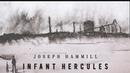 Joseph Hammill - Infant Hercules (Official Audio)