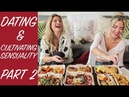 PART 2 | VEGAN MUKBANG | DATING, SENSUALITY AND SELF CONFIDENCE | The Edgy Veg