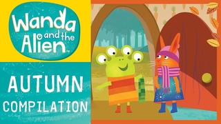Wanda And The Alien - Autumn Compilation!