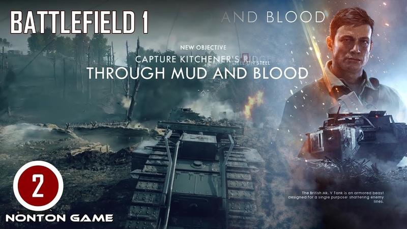Nonton Game Perang Seru! BATTLEFIELD 1-THROUGH MUD AND BLOOD 1. Gameplay PC. Battlefield 1 PART 2