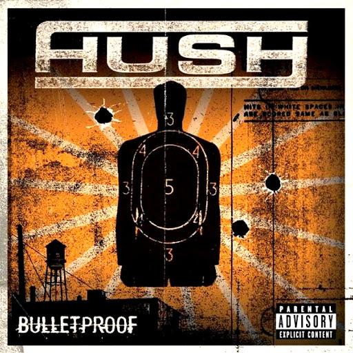 Hush альбом Bulletproof