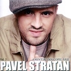PAVEL STRATAN альбом Amintiri Din Copilărie, Vol. 2