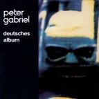 Peter Gabriel альбом Deutsches Album