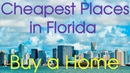 11 Cheapest Places in Florida to Buy a Home