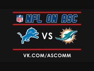 NFL | Lions VS Dolphins