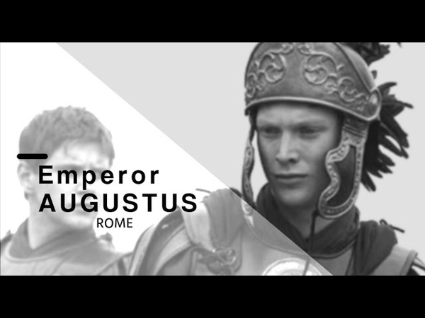 Emperor Augustus [ ROME ]
