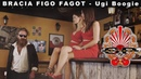 BRACIA FIGO FAGOT - Ugi Boogie [OFFICIAL VIDEO]