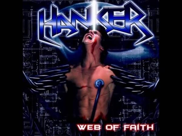 Hanker - Web Of Faith (Full Album)