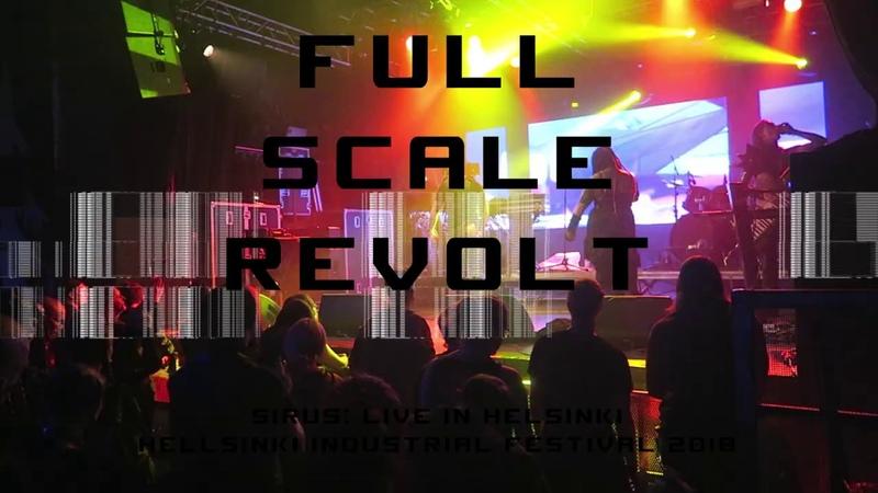 SIRUS - Full Scale Revolt - Live in Helsinki - Hellsinki Industrial Festival 2018