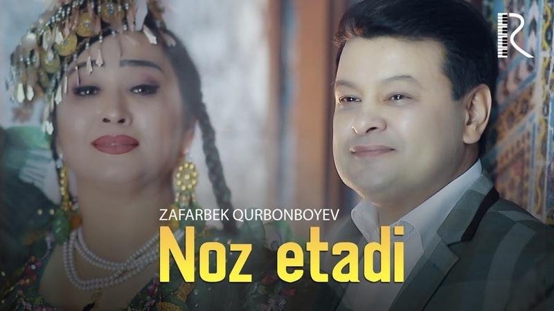 Zafarbek Qurbonboyev - Noz etadi | Зафарбек Курбонбоев - Ноз этади