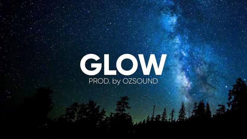 """Chill Bouncing Dark Trap Beat """"Glow"""" Prod. By OZSOUND"""