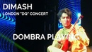 Dimash Kudaibergen [ Dombra Playing ] DQ London Concert (No Duplication allowed)