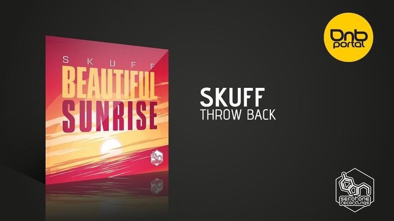 Skuff - Throw Back [Serotone Recordings]