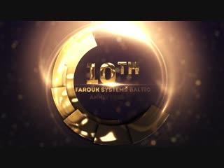 10th Farouk Systems Baltic Anniversary