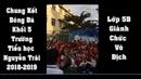 Trận chung kết bóng đá khối 5, trường tiểu học Nguyễn Trãi năm 2018 2019, lớp 5b giành chiến thắng
