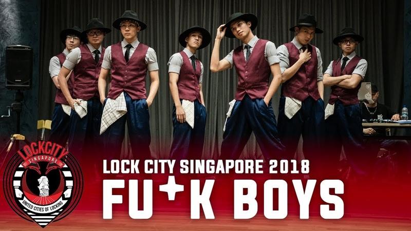 Fu*k Boys | Special Showcase | Lock City Singapore Qualifier 2018 | RPProds
