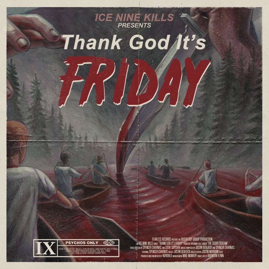 Ice Nine Kills - Thank God It's Friday [Single] (2018)