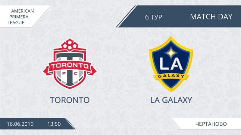 AFL19. America. Primera. Day 6. Toronto - LA Galaxy.