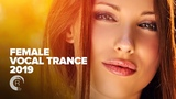 FEMALE VOCAL TRANCE 2019 FULL ALBUM - OUT NOW