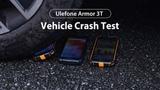 Ulefone Armor 3T Vehicle Crash Test