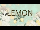 米津玄師 - Lemon cover by Chalili茶理理 Unnatural主题曲清新改编