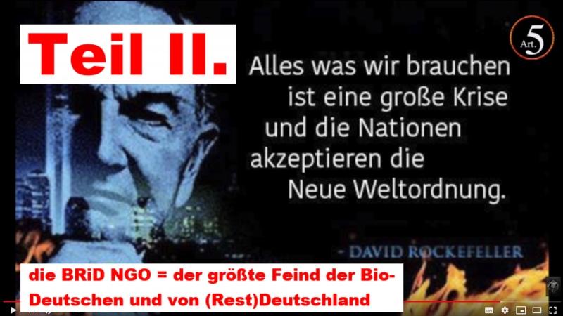 Teil II. die BRiD NGO = der größte Feind der Bio-Deutschen und von (Rest)Deutschland