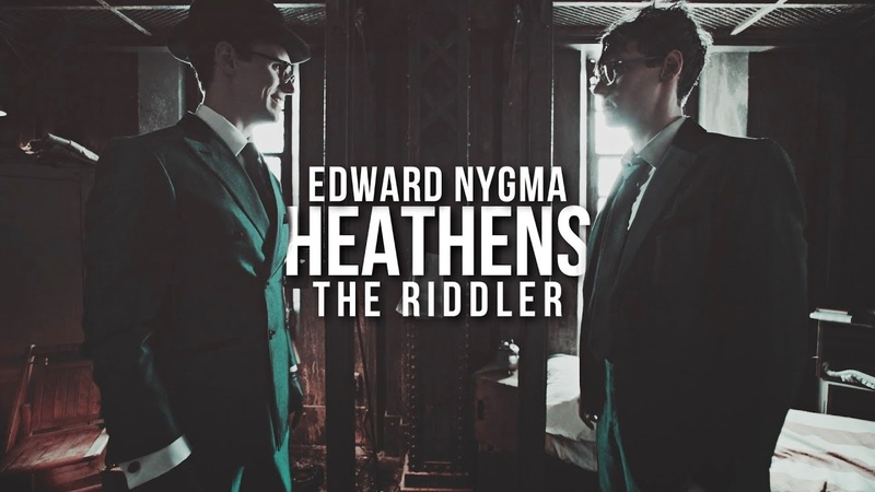 Edward Nygma The Riddler ][ Heathens