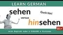 Sehen und hinsehen Unterschied Lern Deutsch B1 B2