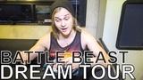 Battle Beast - DREAM TOUR Ep. 653