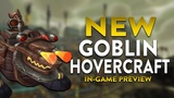 Goblin Hovercraft Mount In-game Preview! World of Warcraft Battle for Azeroth Mounts