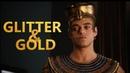 Ahkmenrah    glitter and gold