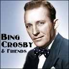 Bing Crosby альбом Bing Crosby & Friends
