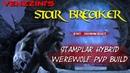 ESO:Star Breaker Stamplar-WW PVP build (Summerset)