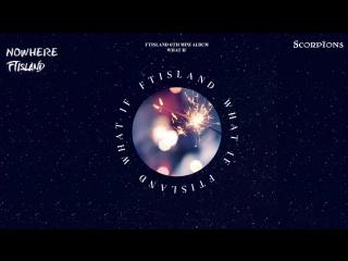 Scorpions FTISLAND - Nowhere (рус. саб)