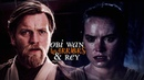 » Obi Wan Kenobi Rey » Warriors