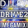 DJ LEV - DRIVE 2 (MEGAMIX 2018)