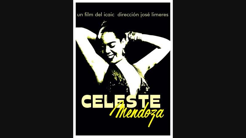 Cine cubano de los 60s CELESTE MENDOZA