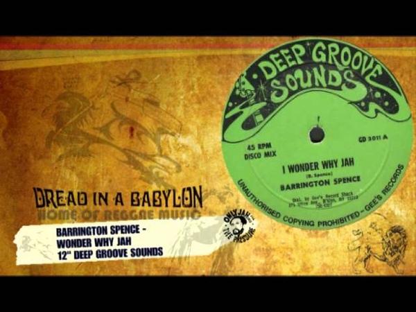 Barrington Spence - I Wonder Why Jah 12''.mp4