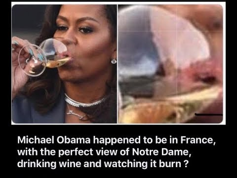 Michael Obama watched Notre Dame burn! False flag QAnon CFP