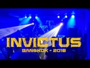 INVICTUS JPN LIVE IN BANGKOK 2018 Full Set