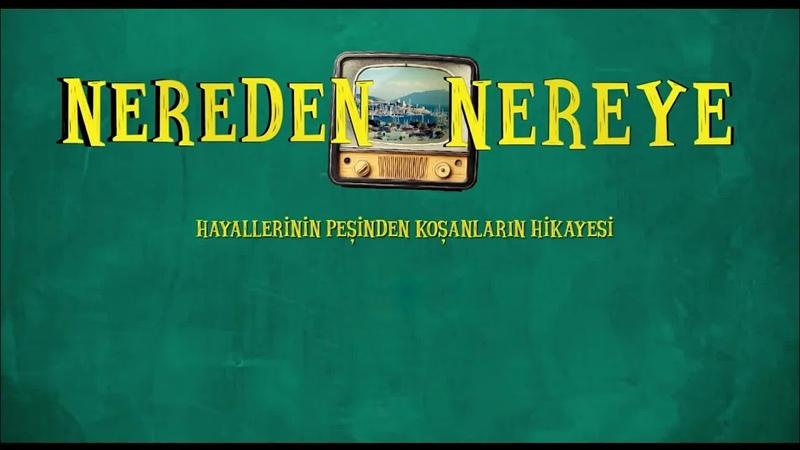 Nereden Nereye ( 2018 ) Yerli Komedi Türk Film Tek Parça